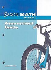Saxon Math Intermediate 3: Assessment Guide, Stephen Hake, Good Book