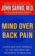 Mind Over Back Pain: A Radically New Approach to the Diagnosis and Treatment of