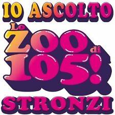 ADESIVO (IO ASCOLTO LO ZOO DI 105 STRONZI) FONDO BIANCO