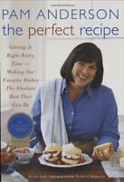 The Perfect Recipe by Pam Anderson Executive Editor