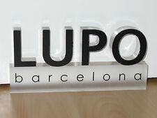 LUPO BARCELONA  - DISPLAY - WERBESCHRIFTUG - KUNSTSTOFF MATT