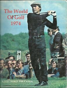 Golf World 1974 Annual The World of Golf w/DJ Gary Player Johnny Miller PGA Tour