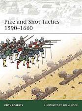 Osprey Elite 179: Pike and Shot Tactics 1590-1660 / NEU