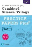 REVISE AQA GCSE (9-1) Combined Science Higher Practice Papers P... 9781292211060