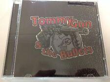 Tommy Gun & The Bullets 2007  CD