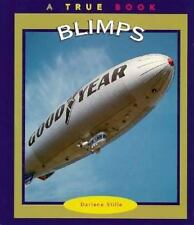 Blimps (True Books: Transportation)-ExLibrary