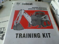 BOBCAT BACKHOE ATTACHMENT OPERATOR TRAINING COURSE TRAINING KIT