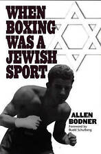 USED (VG) When Boxing Was a Jewish Sport by Allen Bodner