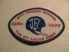ST LOUIS MISSOURI JR AREA FOOTBALL SPORTS LEAGUE JFL 1960 TO 1999 40 YEAR PATCH