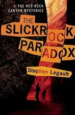 The Slickrock Paradox (A Red Rock Canyon Mystery) Legault, Stephen Paperback Us