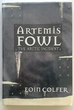 Artemis Fowl: The Arctic Incident by Eoin Colfer 1st- High Grade