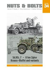 Nuts & Bolts Vol.34    Sd.Kfz.7 - 8 ton Zugkraftwagen Krauss-Maffai and variants