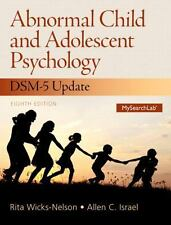 Abnormal Child and Adolescent Psychology with DSM-V Updates Plus NEW...