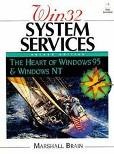 Win 32 System Services: The Heart of Windows 95 and Windows NT