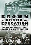 Brown v. Board of Education: A Civil Rights Milestone and Its Troubled-ExLibrary