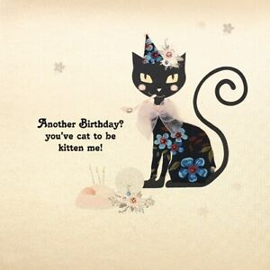 Five Dollar Shake Birthday Card Another Birthday? You've Cat to be Kitten Me!