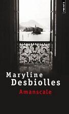 Amanscale.Maryline DESBIOLLES.Points D009