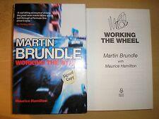 MARTIN BRUNDLE - WORKING THE WHEEL  1st1st  HB/DJ  2004  SIGNED