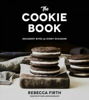 Cookie Book : Decadent Bites for Every Occasion, Paperback by Firth, Rebecca,...