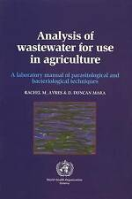 Analysis of Wastewater for Use in Agriculture: A Laboratory Manual of Parasitol
