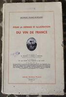 1930 ✤ Défense et illustration du VIN DE FRANCE ✤ G.Planes-Burgade