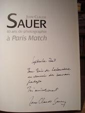 J.-C. Sauer 40 ans de photographie à Paris Match 2003 Envoi