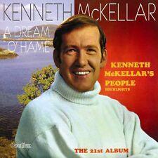 Kenneth McKellar KENNETH McKELLAR'S PEOPLE & A DREAM O' HAME