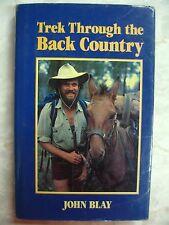 Trek Through the Back Country (NSW) John S. Blay 9 months Bermagui hcdj b66