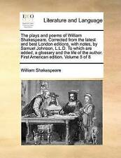 The plays and poems of William Shakespeare. Corrected from the latest and best L