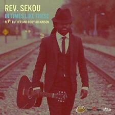 Rev. Sekou - In Times Like These (NEW CD)