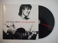 JEAN LOUIS AUBERT : A CEUX QUI PASSENT [ CD SINGLE PORT GRATUIT ]