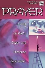 20/30 Bible Study for Young Adults: Prayer: Living in God's Power and Presence