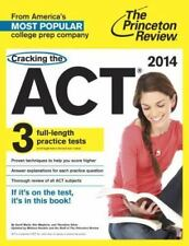 Cracking the ACT with 3 Practice Tests, 2014 Edition (College Test Preparation),