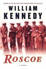 Roscoe by William Kennedy (2002, Hardcover)