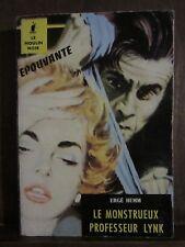 Le moulin noir/ Ergé Hemm: Le monstrueux Professeur Lynk
