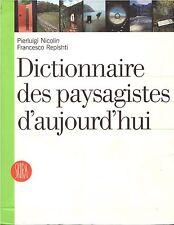 DICTIONNAIRE DES PAYSAGISTES D'AUJOURD'HUI + PARIS POSTER GUIDE