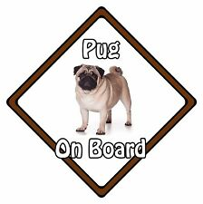 Non Personalised Dog On Board Car Safety Sign - Pug On Board