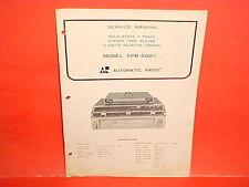 1973 AUTOMATIC RADIO CAR AUTO 8-TRACK STEREO TAPE PLAYER SERVICE MANUAL SPB-5001