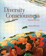 Diversity Consciousness: Opening Our Minds to People, Cultures, and Opportunitie