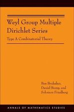 Annals of Mathematics Studies: Weyl Group Multiple Dirichlet Series : Type a...