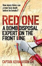Red One: A Bomb Disposal Expert on the Front Line,Captain Kevi ,.9780753828304