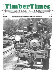 Timber Times Issue 31 Mess Halls Logging Camps Paterson's Mill Potlatch Idaho
