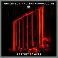 PHILLIP & THE VOODOOCLUB BOA-EARTHLY POWERS 2 VINYL LP NEU