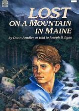 Lost on a Mountain in Maine  (ExLib) by Donn Fendler; Joseph Egan