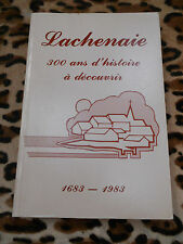 LACHENAIE, 300 ANS D'HISTOIRE A DECOUVRIR, 1683-1983 - Québec