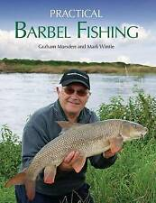 Practical Barbel Fishing by Mark Wintle, Graham Marsden (Hardback, 2010)