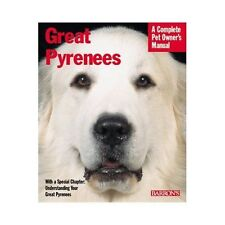 NEW - Great Pyrenees (Barron's Complete Pet Owner's Manuals (Paperback))