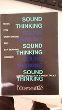 Sound Thinking (Music for Sight-Singing and Ear Training) Volume 1 Paperback