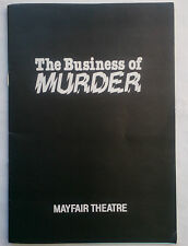 THE BUSINESS OF MURDER.RICHARD HARRIS.MAY FAIR PROGRAMME 1981.R TODD.B O'HARA