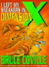 I Left My Sneakers In Dimension X,Bruce Coville